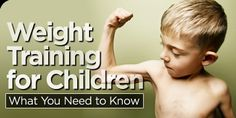 Weight Training For Children: Muscular strength is an important key to develop a physical fitness plan. Weight training for children is helpful because it allows them to develop a resistance training program other than their own body weight. Children should be very cautious and have limits when weight training in order to not over strain their prepubescent muscles. ACSM believes that children weight training should use less weight and more repetitions.