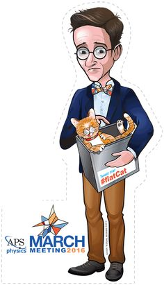 """My caricature of Erwin Schrödinger (aka FlatCat ) """"FlatCat"""" will attend the 2016 APS Physics March Meeting and give attendees a chance to win prizes throughout the week of the annual conference. #FlatCat"""