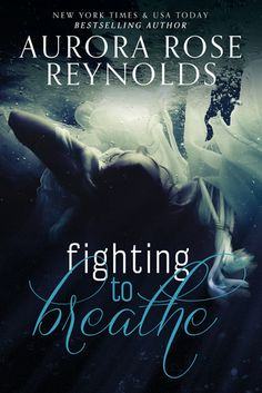 Fighting to Breathe (Shooting Stars, #1) by Aurora Rose Reynolds | So good... Highly emotional.  Loved Lea and Austin's story.