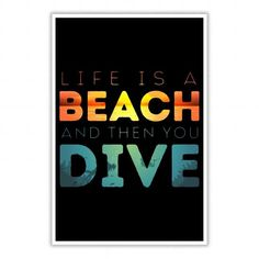 I Love Life Is A Beach And Then You Dive Poster Shirts & Tees