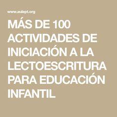 MÁS DE 100 ACTIVIDADES DE INICIACIÓN A LA LECTOESCRITURA PARA EDUCACIÓN INFANTIL