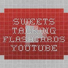 Sweets - Talking Flashcards - YouTube https://www.youtube.com/watch?v=oLu0mG8KOPo