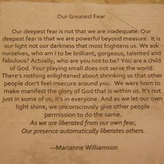I want to make a poster of this. Love this Marianne Williamson