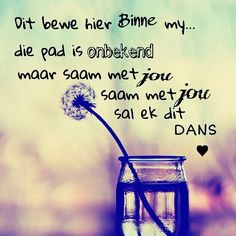 bewe hier binne my. Afrikaanse Quotes, Morning Inspirational Quotes, Good Morning Good Night, True Words, Love And Marriage, Wallpaper Quotes, Music Wallpaper, Quotes To Live By, Best Quotes