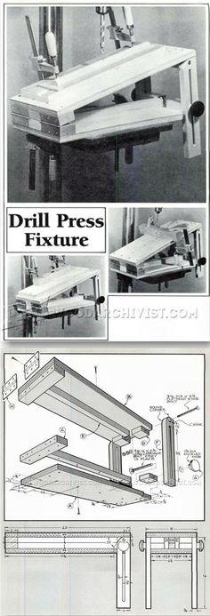 Drill Press Tilt Table Plans - Drill Press Tips, Jigs and Fixtures | WoodArchivist.com