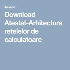 Download Atestat-Arhitectura retelelor de calculatoare Letting Go, Philosophy, Good Things, Let It Be, Words, Calculus, Lets Go, Move Forward, Forgiveness