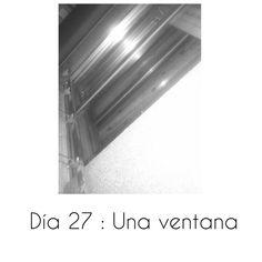 Día 27 :  Una ventana