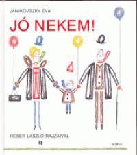Janikovszky Éva - Jó nekem! 6-10é Joelle, Illustrations, Vati, Products, Amazon Fr, Daughters, World, Illustration, Gadget