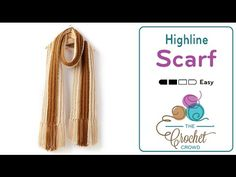 How To Crochet a Scarf: Highline Super Scarf