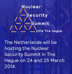 The Nuclear Security Summit 2014 The Hague The Hague, Netherlands, Holland, Dutch, My Life, The Nederlands, The Nederlands, The Netherlands, Dutch Language