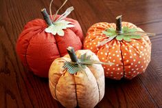 Fabric Pumpkins Tutorial   I can't wait to make these again:) Sewing genius Dee, who used to run classes in Malden, MA, taught me how to make these when she still had her shop. I miss those inspiring classes where anything you wanted to create was possible.