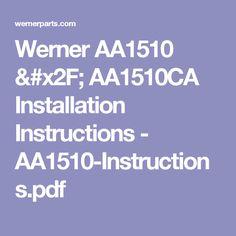Werner AA1510 / AA1510CA Installation Instructions - AA1510-Instructions.pdf