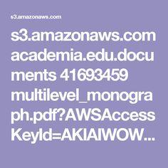 s3.amazonaws.com academia.edu.documents 41693459 multilevel_monograph.pdf?AWSAccessKeyId=AKIAIWOWYYGZ2Y53UL3A&Expires=1503288701&Signature=kuxDwKCPzBGS8oee3vHyjtsRhU0%3D&response-content-disposition=inline%3B%20filename%3DTeaching_in_the_Multilevel_Classroom.pdf