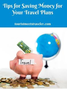 Tips for Saving Money for Your Travel Plans    #budgettravel #affordabletrip #traveltips