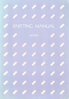Link to SK-840 Knitting machine manual