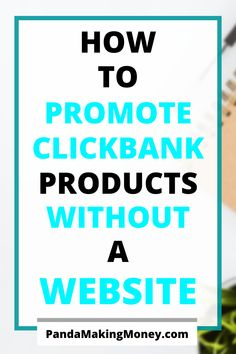 ClickBank is one of the top affiliate networks. In this article, I'm going through how to promote ClickBank products without a website. Work From Home Moms, Make Money From Home, Way To Make Money, Online Income, Earn Money Online, Internet Marketing, Content Marketing, Digital Marketing, Business Tips