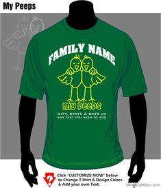 Family Reunion shirt: my peeps