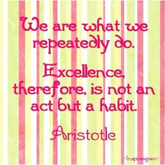 You are a creature of habit !