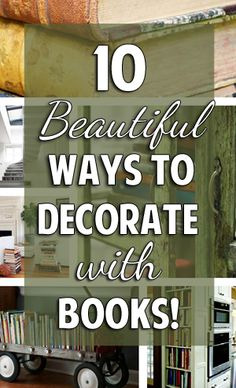 10 Beautiful Ways to Decorate with Books via @Alli Rense Rense Rense Rense Rense Rense