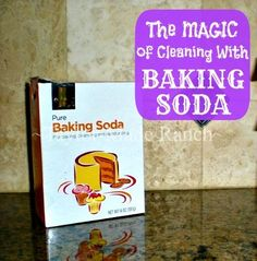 The Magic Of Cleaning With Baking Soda - See The MANY Products I Can Replace With One box Of Baking Soda!  #TaylorMadeRanch