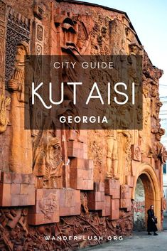 The Best Things to Do in Kutaisi, Georgia - Travel tips - Travel tour - travel ideas Voyage Europe, Europe Travel Guide, Asia Travel, Travel Guides, Travel Eastern Europe, Travel Diys, Mexico Travel, Travel Essentials, Time Travel