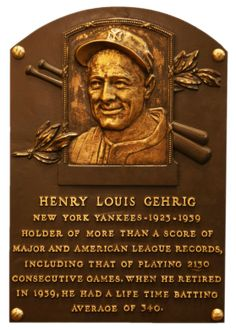"Lou Gehrig was the first baseball player to have his uniform number retired!  ""Lou was the most valuable player the Yankees ever had because he was the prime source of their greatest asset -- an implicit confidence in themselves and every man on the club.""  sportswriter Stanley Frank"