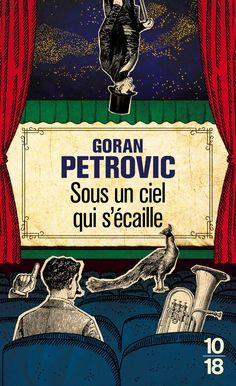 Avec cette fable savoureuse menée tambour battant, l'Emir Kusturica des lettres serbes signe un portrait cocasse en diable de la nature humaine et de l'(ex-)Yougoslavie.
