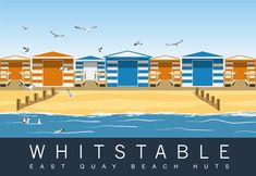 Modern Picture of Beach Huts East Quay Beach Whitstable Kent Whitstable Beach, Whitstable Kent, Seaside Beach, Beach Art, Cabana, Kent Coast, Beach Illustration, British Travel, Train Art