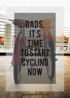 Sports that you want to be good at are the popular ones like football and rugby. Let's face it, you don't want to find out you're good at figure-skating. Even as a dad you can't help but want to be the best at the best sports. So, cycling might not be at the top of ...