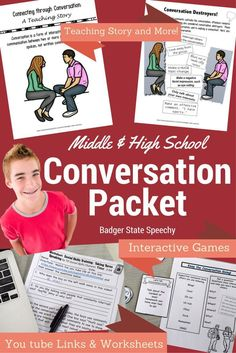 $ Comprehensive packet for working on conversation skills with middle and high school students!  Great for social skills groups!  Includes teaching story, youtube links and accompanying activities.