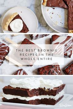 The Best Brownie Recipes in the Whole Entire Universe because chocolate.