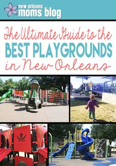 The Ultimate Guide to the Best Playgrounds in New Orleans | New Orleans Moms Blog