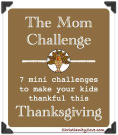 7 mini challenges to inspire #gratitude in #children - just in time for #Thanksgiving!