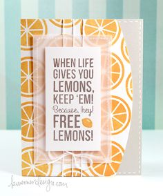 When Life Gives You Lemons... - Make a Card Monday #260. Love the curved edge on the card front!