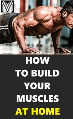 Can you build muscles at home without equipment? Read how to build muscles at home with the best bodyweight exercises. Home Workout Men, Gym Workout Tips, Biceps Workout At Home, Workout Routines, Muscle Fitness, Mens Fitness, Men's Fitness Tips, Gain Muscle, Muscle Men