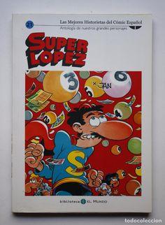 SUPERLOPEZ - LAS MEJORES HISTORIETAS DEL CÓMIC ESPAÑOL 21 - EL MUNDO - JAN - SUPER LOPEZ - 2005 (Tebeos y Comics Pendientes de Clasificar)