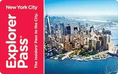 The New York Explorer Pass More savings, more choices, more fun!