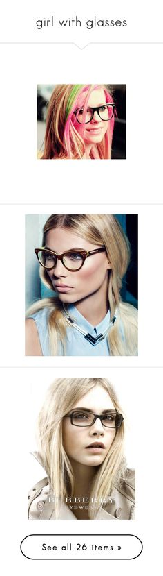 """girl with glasses"" by chaymae-loli ❤ liked on Polyvore featuring models, people, backgrounds, pictures, girls, cara delevingne, faces, ad campaign, deborah ann woll and women"