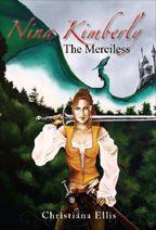 Free Audio Book  Nina Kimberly the Merciless (Remastered) by Christiana Ellis  Fantasy