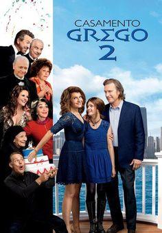 Casamento Grego 2 - My Big Fat Greek Wedding 2. 18.02.2017
