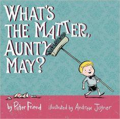 What's the Matter, Aunty May?: Peter Friend, Andrew Joyner: 9781921714535: Amazon.com: Books