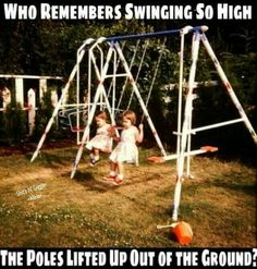 Who remembers swinging so high that the poles came out of the ground : nostalgia Back In The 90s, The 80s, Childhood Days, Childhood Photos, 80s Kids, I Remember When, Great Memories, School Memories, School Days