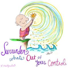Surender whats out of your conrtol