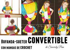 Patrones Crochet: Bufanda-sueter de crochet convertible con mangas