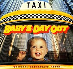 I really like this movie, Babys Day Out.