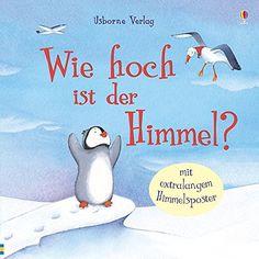 Wie hoch ist der Himmel?: Amazon.de: Anna Milbourne, Serena Riglietti: Bücher