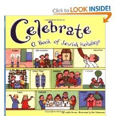 Picture book. Celebrate: A Book of Jewish Holidays, by Judith Gross, illustrated by Bari Weissman