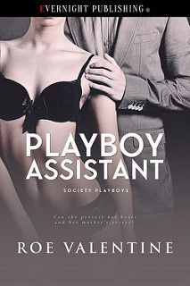 Cover Reveal: Playboy Assistant by Roe Valentine