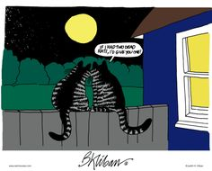 ❤ =^..^= ❤    Kliban's Cats Comic Strip on GoComics.com