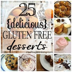 25 Delicious Gluten Free Desserts (that don't taste like cardboard)!